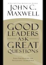 Good Leaders Ask Great Questiokns